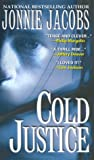 Cold Justice, Jonnie Jacobs, 0786015438