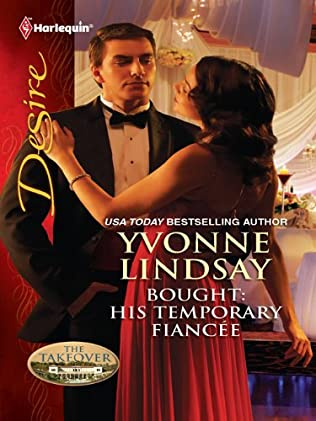 Bought: His Temporary Fiancee (Takeover, book 4) by Yvonne Lindsay