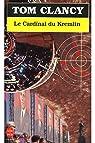 Le cardinal du Kremlin / 1995 / Clancy, Tom par Clancy