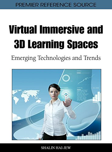 Virtual Immersive and 3D Learning Spaces: Emerging Technologies and Trends