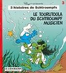 Le tourlitourla du Schtroumpf Musicien
