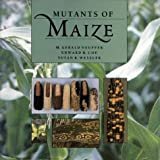 Mutants of Maize, M. Gerald Neuffer and Susan R. Wessler, 0879694440