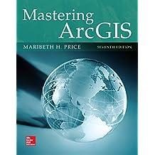 Mastering ArcGIS by Maribeth H. Price (2015-02-01)