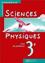 Sciences physiques, 3e. Livre du professeur