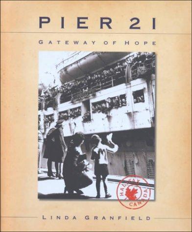 Pier 21: Gateway of Hope