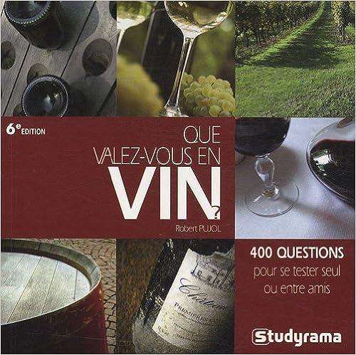 En ligne téléchargement gratuit Que valez-vous en vin ? epub, pdf