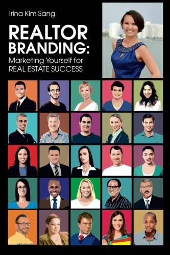 Download REALTOR BRANDING: Marketing Yourself for REAL ESTATE SUCCESS pdf