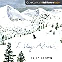 To Stay Alive: Mary Ann Graves and the Tragic Journey of the Donner Party Audiobook by Skila Brown Narrated by Lauren Ezzo