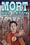 Mort: Deluxe Illustrated Edition, Rod Redux, 1481271369