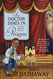 The Doctor Dines in Prague by Robin Hathaway front cover