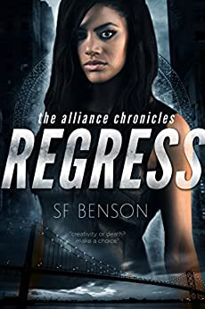 Regress (The Alliance Chronicles Book 1) by [Benson, SF]