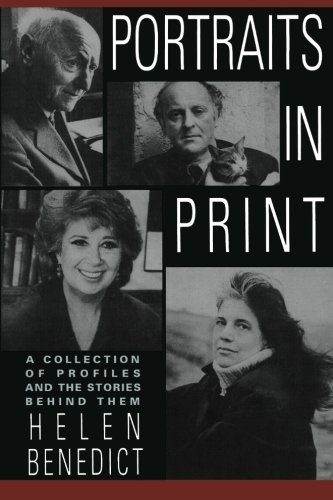 Portraits in Print: A Collection of Profiles and the Stories Behind Them by Columbia University Press