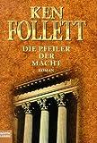 img - for Die Pfeiler Der Macht / A Dangerous Fortune book / textbook / text book
