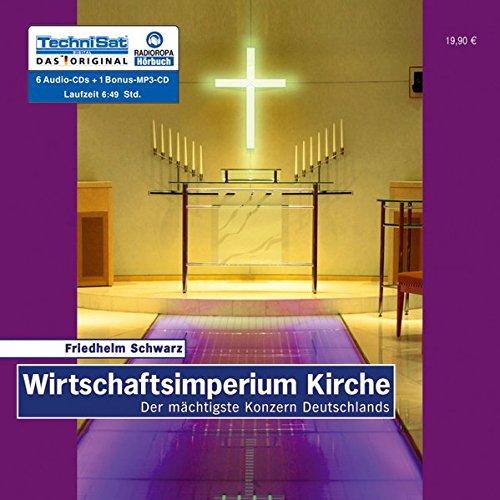 Wirtschaftsimperium Kirche: Der mächtigste Konzern Deutschlands