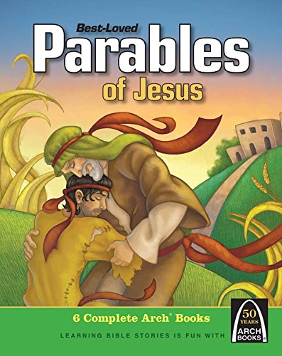 Best Loved Parables of Jesus (Parables and Lessons of Jesus) (Best Parables Of Jesus)