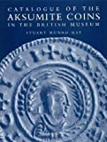 Catalogue of the Aksumite Coins in the British Museum (v. 1)