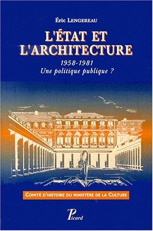 Les Politiques architecturales de la France 1958-1981