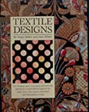 Textile Designs: Two Hundred Years of European and American Patterns for Printed Fabrics Organized by Motif, Style, Color, Layout, and Period
