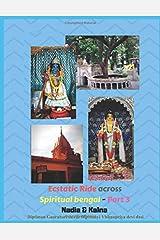 The Gaudiya Treasures of Bengal - Part 3 (An ecstatic ride across ancient spiritual Bengal): Nadia & kalna Archives (GTB)