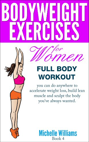 1cd9d5ba2b0 Bodyweight Exercises For Women - Full Body Workout - Kindle edition ...