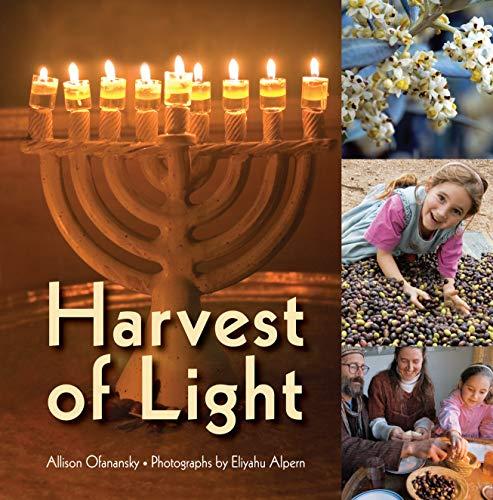 Harvest of Light (Hanukkah) (Customs Traditions And Hanukkah)