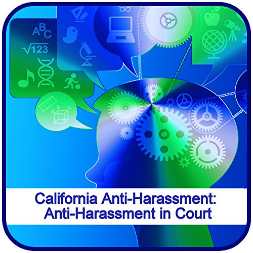 california-anti-harassment-anti-harassment-in-court