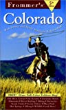 Frommer's Colorado, Don Laine and Barbara Laine, 0028626117