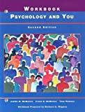 Psychology and You Workbook, Frank B. McMahon and Judith W. McMahon, 0314045244