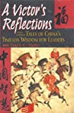 A Victor's Reflections, Michael C. Tang, 073520215X