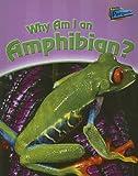 Why Am I an Amphibian?, Greg Pyers, 1410920259