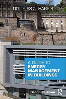 A Guide to Energy Management in Buildings