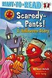 Scaredy-Pants!, Joan Holub, 1416909567