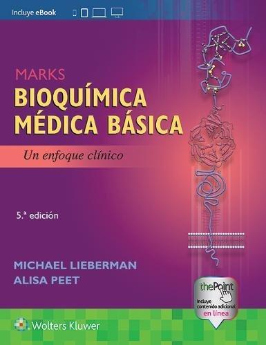 Marks. Bioquímica médica básica: Un enfoque clínico (Spanish Edition)