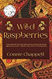 Download Wild Raspberries: A Contemporary Family Drama Filled With Romance and Emotion in PDF ePUB Free Online