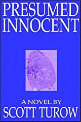 Title: Presumed Innocent Author(s): Scott Turow ISBN: 0 7366 1336 6 /  978 0 7366 1336 1 (USA Edition) Publisher: Books On Tape, Inc.  Presumed Innocent Author