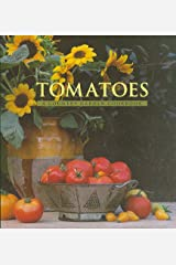 Tomatoes: A Country Garden Cookbook Hardcover
