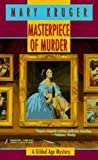 Masterpiece of Murder, Mary Kruger and Kensington Publishing Corporation Staff, 1575662299