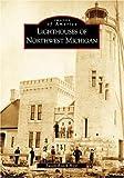 Lighthouses  of  Northwest  Michigan
