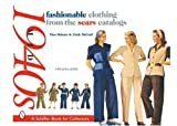 Fashionable Clothing from the Sears Catalogs, Mid-1940s, Tina Skinner, 0764318586