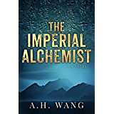 The Imperial Alchemist: A Novel