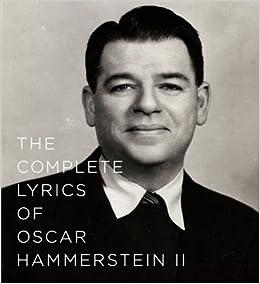 ??FB2?? The Complete Lyrics Of Oscar Hammerstein II. recent rellenar Imagenes receive official Norte Business Huber