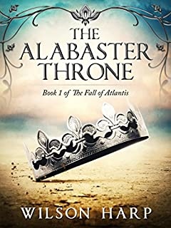 The Alabaster Throne (The Fall of Atlantis Book 1)
