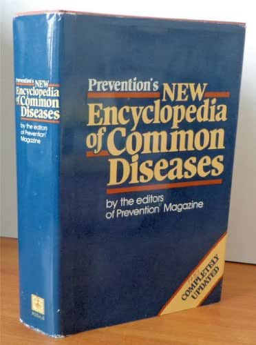 Prevention's New Encyclopedia of Common Diseases