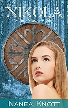 Nikola: Viking Slaves Book 1 by [Knott, Nanea]