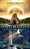 Halve Human: Book 2 in the Bisecter Series