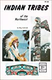 Indian Tribes of the Northwest, Reg Ashwell, 0919654533