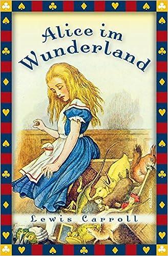 Alice Wunderland vollständige Ausgabe