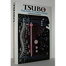 Tsubo: Vital Points for Oriental Therapy