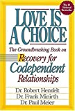 img - for Love Is A Choice Recovery for Codependent Relationships book / textbook / text book