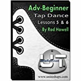 Advanced Beginner Tap Dance Lessons 5 & 6 by Rod Howell